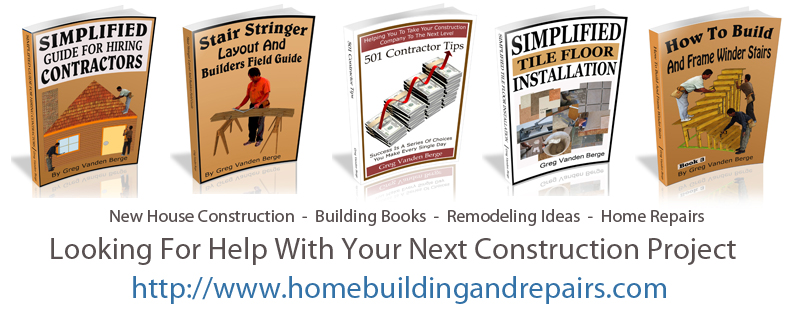 House Framing Tips For Home Owners, Builders, Handyman, DIY